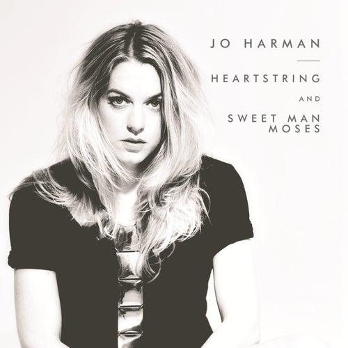 Heartstring/Sweetman Moses - Single by Jo Harman