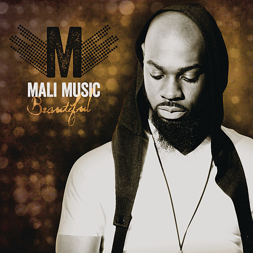 Beautiful von Mali Music