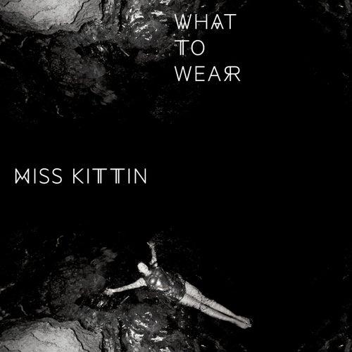 What to Wear - EP de Miss Kittin