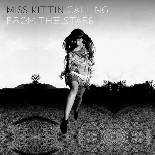 Calling From The Stars von Miss Kittin