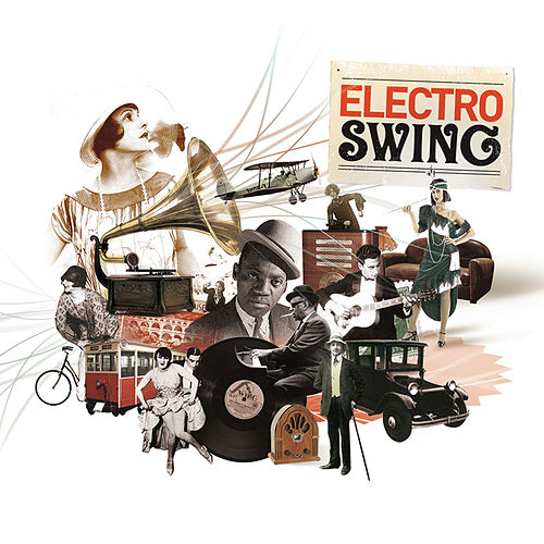 Electro Swing Vol. 1 de Various Artists