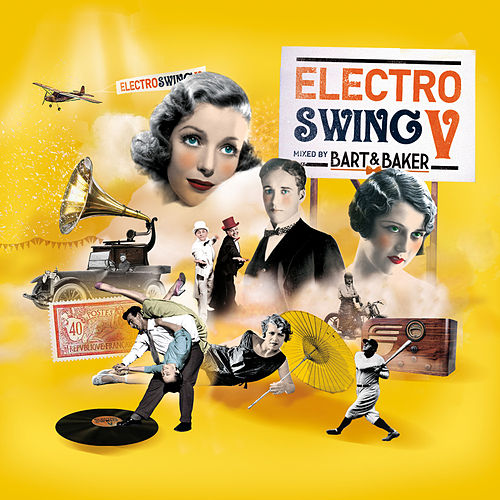 Electro Swing V by Bart & Baker de Various Artists