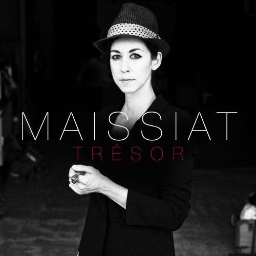 Trésor (album version) - Single de Maissiat