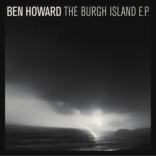 The Burgh Island - EP von Ben Howard
