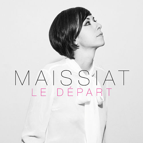 Le départ (album version) - Single de Maissiat