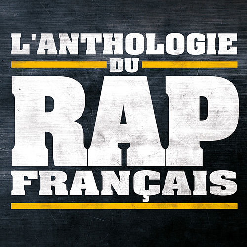 L'Anthologie du Rap Français de Various Artists