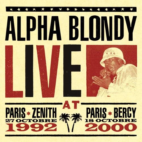 Live at Paris Zenith 1992 & Paris Bercy 2000 von Alpha Blondy