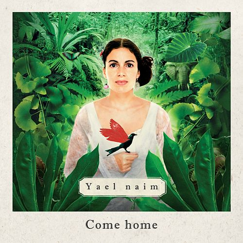 Come Home (edit radio) - single de Yael Naim