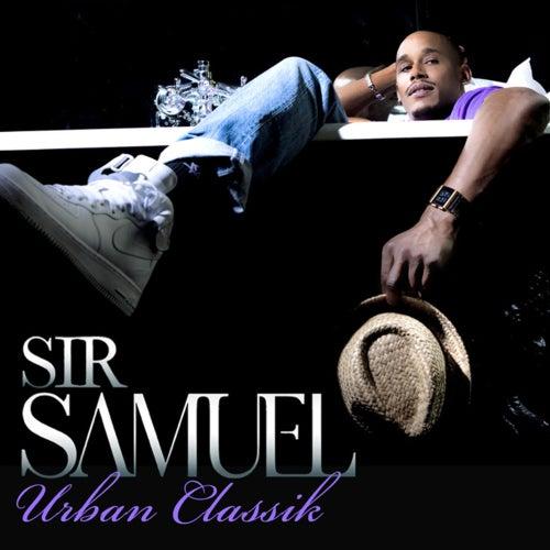 Urban Classik - Single by Sir Samuel