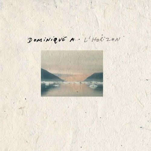L'Horizon (Edition Spéciale) de Dominique A