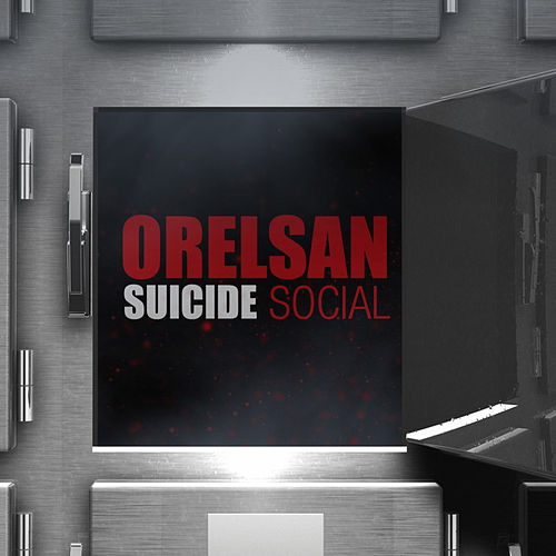 Suicide Social - Single de Orelsan