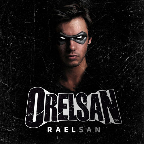 Raelsan - Single by Orelsan