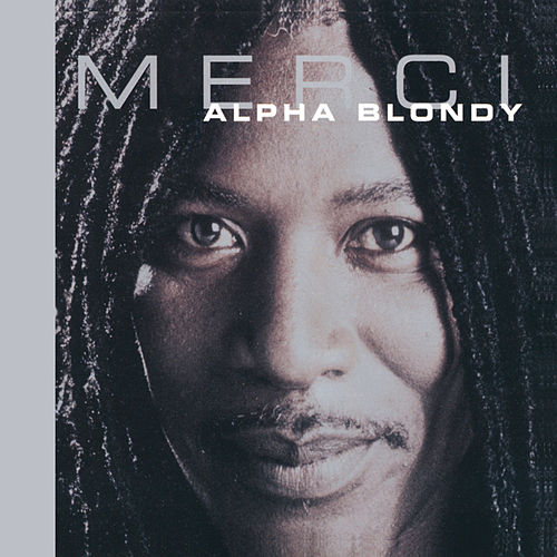 Merci - Remastered Edition de Alpha Blondy