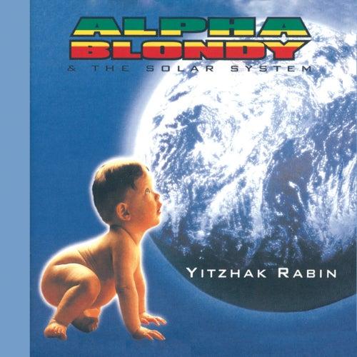 Yitzhak Rabin - Remastered Edition von Alpha Blondy