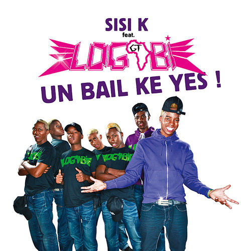 Un bail ke yes! - Single de SisiK