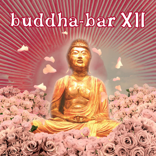 Buddha Bar XII von Various Artists