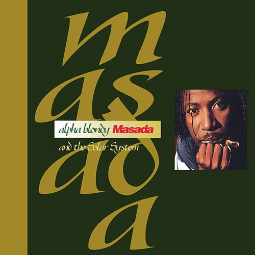 Masada - Remastered Edition von Alpha Blondy