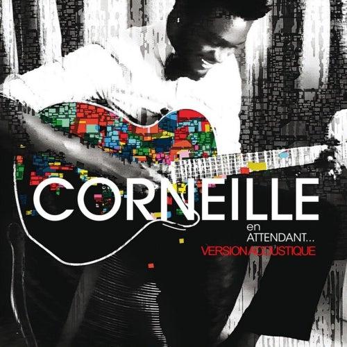 En attendant (version acoustique) - single de Corneille