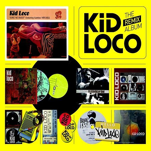 The remix album by Kid Loco
