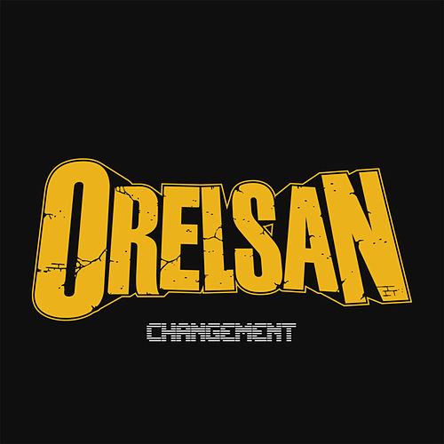 Changement - single de Orelsan
