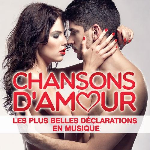 Chansons d'amour : Les plus belles déclarations en musique de Various Artists