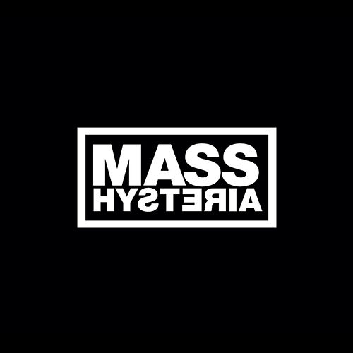 Mass Hysteria by Mass. Hysteria