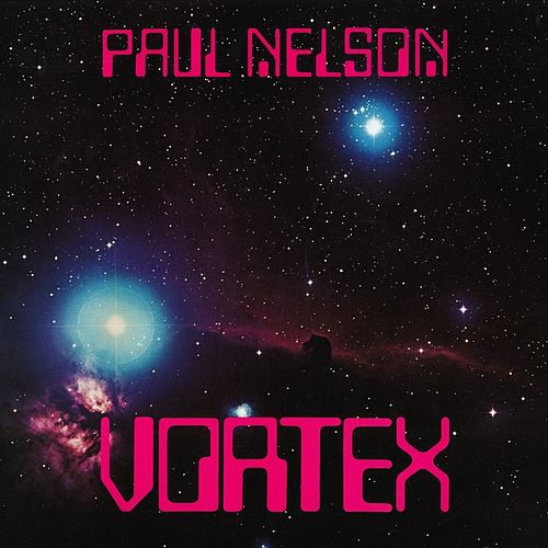 Vortex de Paul Nelson