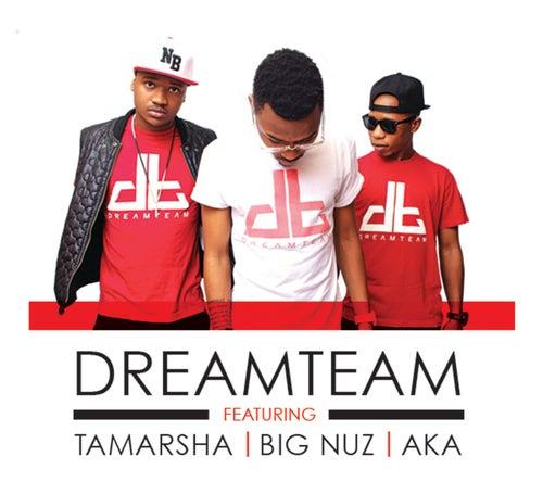 Tsekede von DREAM TEAM