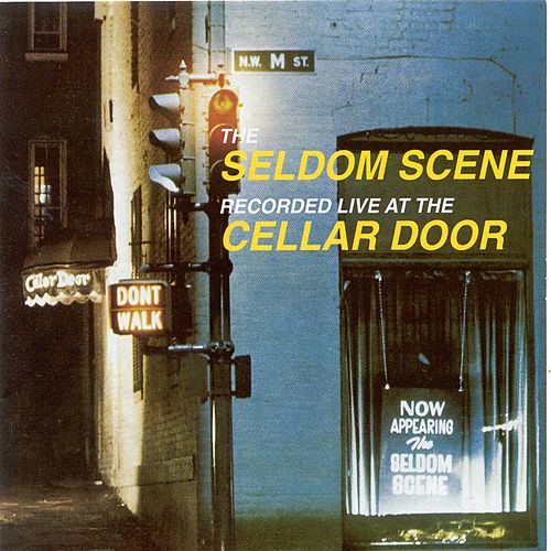 Recorded Live At The Cellar Door de The Seldom Scene