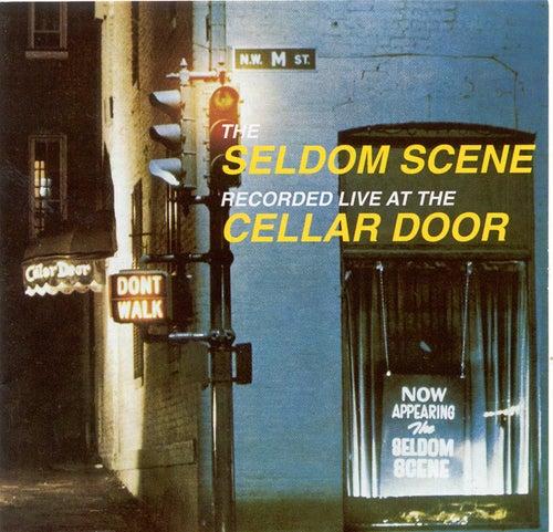 Recorded Live At The Cellar Door von The Seldom Scene