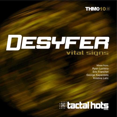 Vital Signs by Desyfer