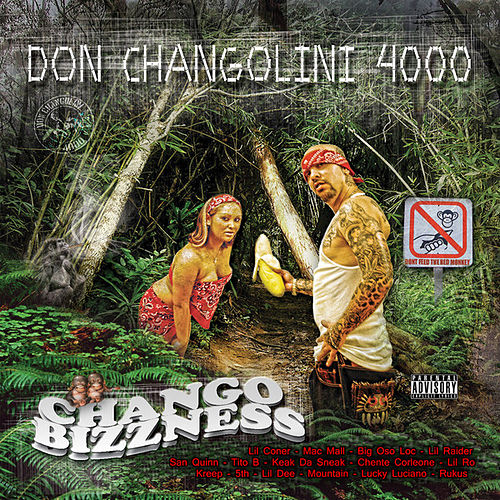 Chango Bizzness by Don Changolini 4000