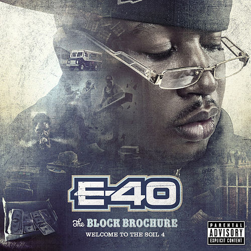 The Block Brochure: Welcome To the Soil, Vol. 4 by E-40