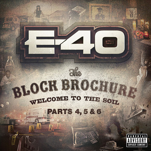 The Block Brochure: Welcome To the Soil 4, 5 and 6 by E-40