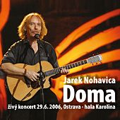 Doma (Live) by Jaromir Nohavica