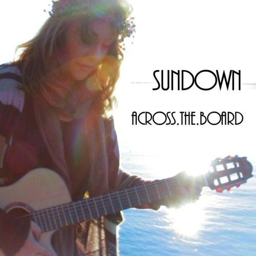 Sundown - Single by Across The Board
