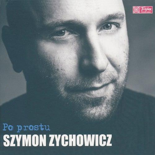 Po prostu de Szymon Zychowicz