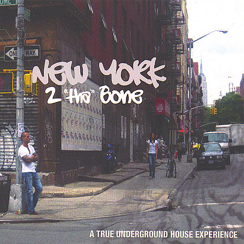 New York 2 'Tha' Bone de Various Artists
