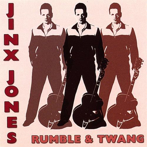 Rumble & Twang by Jinx Jones