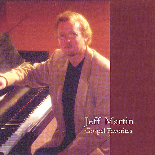 Gospel Favorites by Jeff Martin
