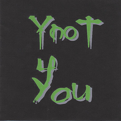 4 You by YnoT