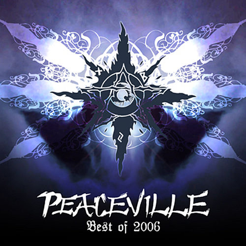 Peaceville - Best Of 2006 by Various Artists
