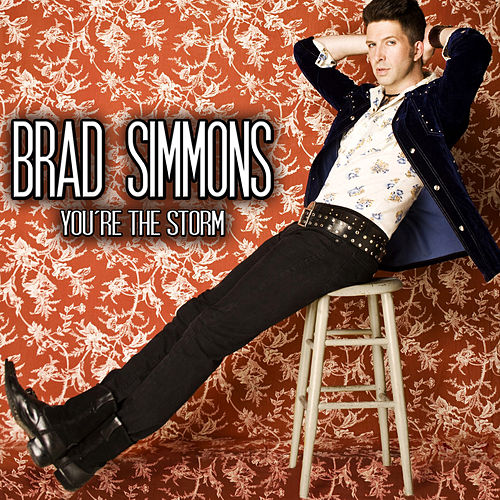 You're the Storm by Brad Simmons