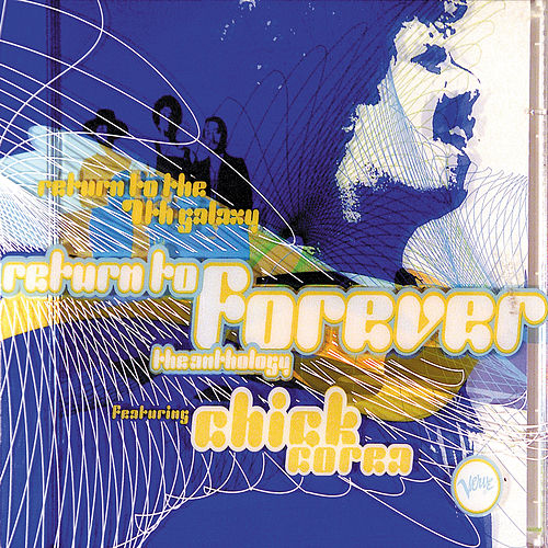 Return To The 7th Galaxy: The Anthology de Return to Forever