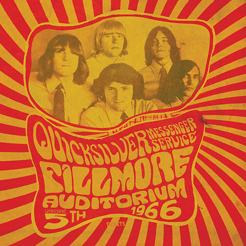 Fillmore Auditorium - November 5, 1966 de Quicksilver Messenger Service