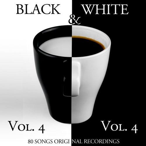 Black & White, Vol. 4 (80 Songs - Original Recordings) de Various Artists