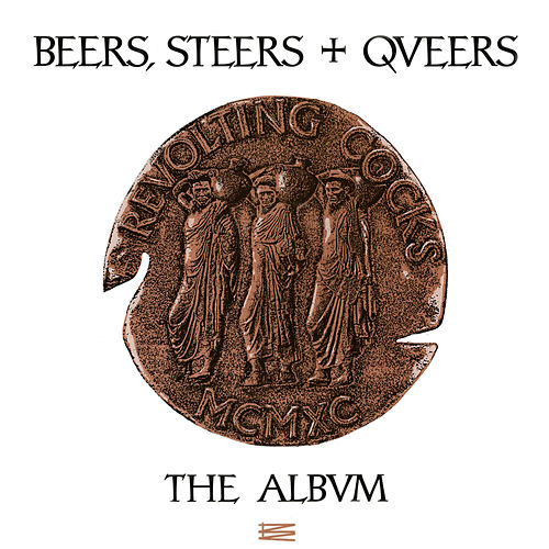 Beers, Steers + Queers de Revolting Cocks