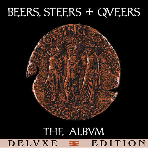 Beers, Steers + Queers (Deluxe Edition) de Revolting Cocks
