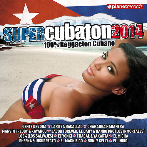Super Cubaton 2014 - Reggaeton Cubano (Deluxe Edition) de Various Artists