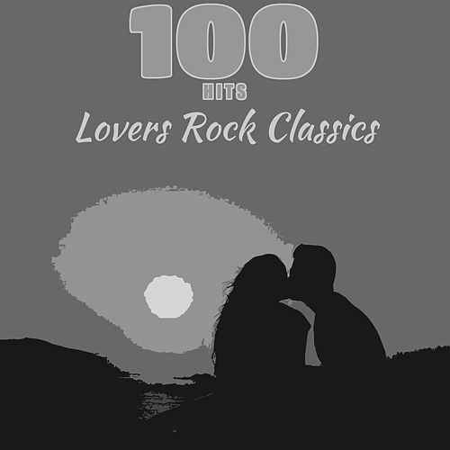 100 Hits Lovers Rock Classics de Various Artists
